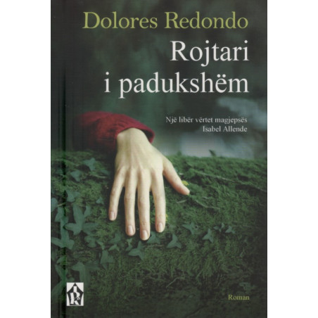 Rojtari i padukshem, Dolores Redondo