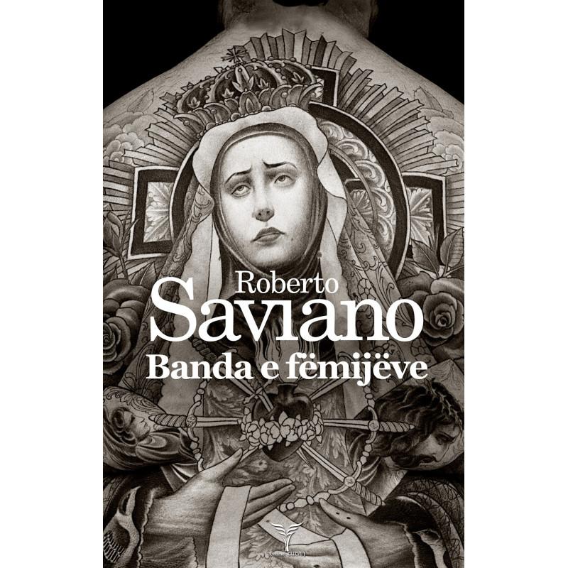 Banda e femijeve, Roberto Saviano