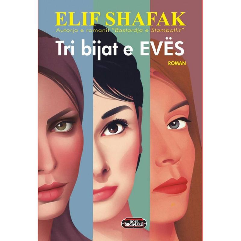 Tri bijat e Eves, Elif Shafak