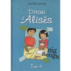 Ditari i Alises, Big Bengu, Sylvie Louis, vol. 4
