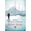 Jashte skene, Ahmet Hamdi Tanpinar