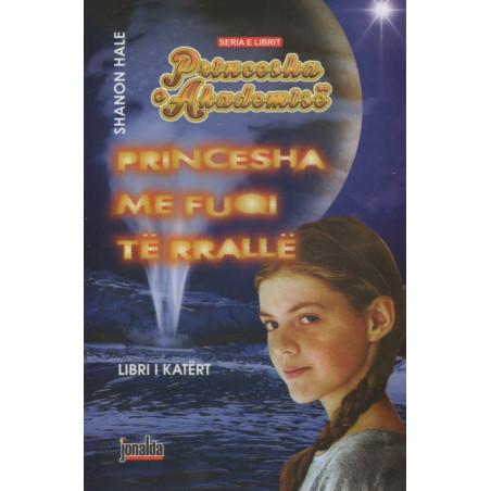 Princesha e Akademise, Princesha me fuqi te rralle, Shanon Hale, libri i katert
