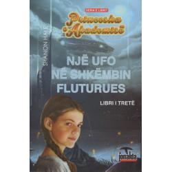 Princesha e Akademise, Nje UFO ne shkembin fluturues, Shanon Hale, libri i trete