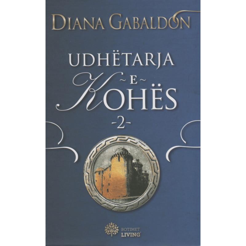 Udhetarja e  kohes, vol. 2, Diana Gabaldon