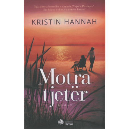 Motra tjeter, Kristin Hannah