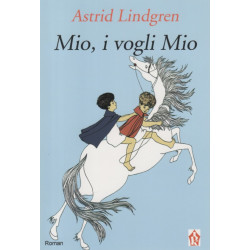 Mio, i vogli Mio, Astrid Lindgren