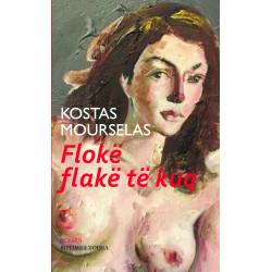 Floke flake te kuq, Kostas Mourselas
