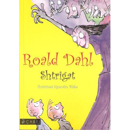 Shtrigat, Roald Dahl