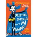 Drejtori i shkolles eshte mi vampir!, Pamela Butchart