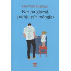 Net pa gjume, puthje per mengjes, Matteo Bussola
