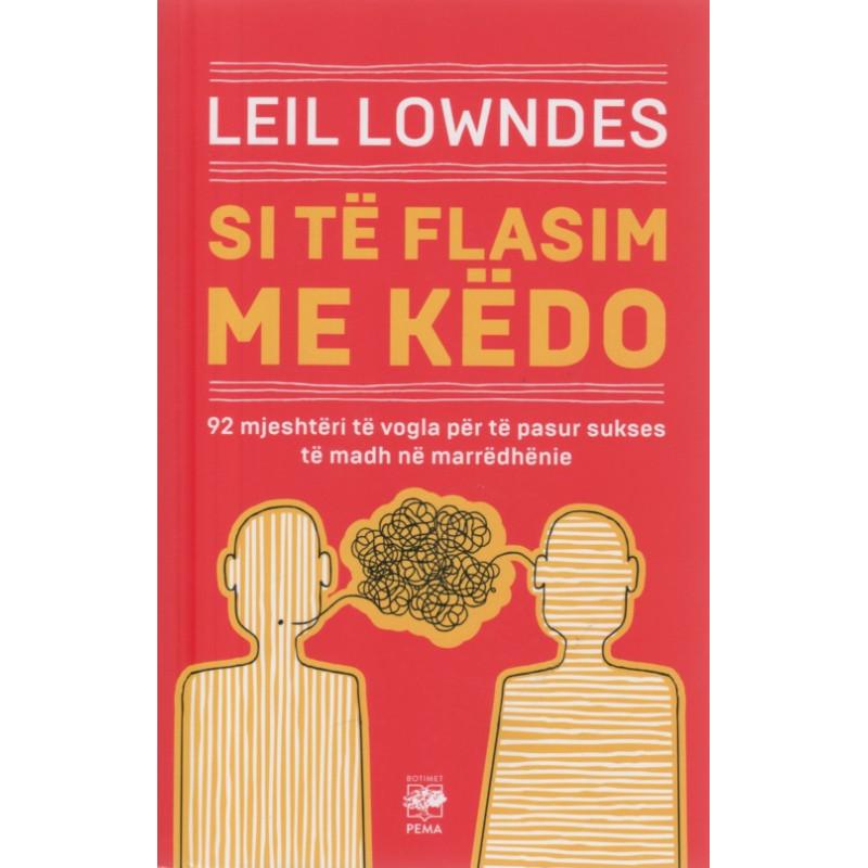 Si te flasim me kedo, Leil Lowndes