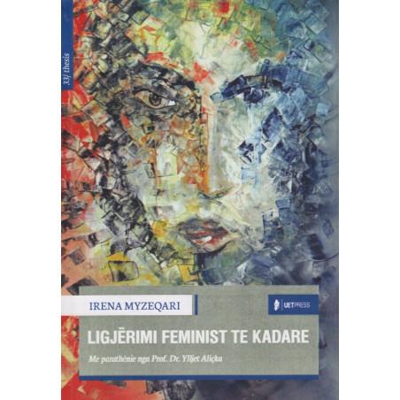 Ligjerimi feminist te Kadare, Irena Myzeqari