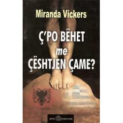 C'po behet me ceshtjen came, Miranda Vickers