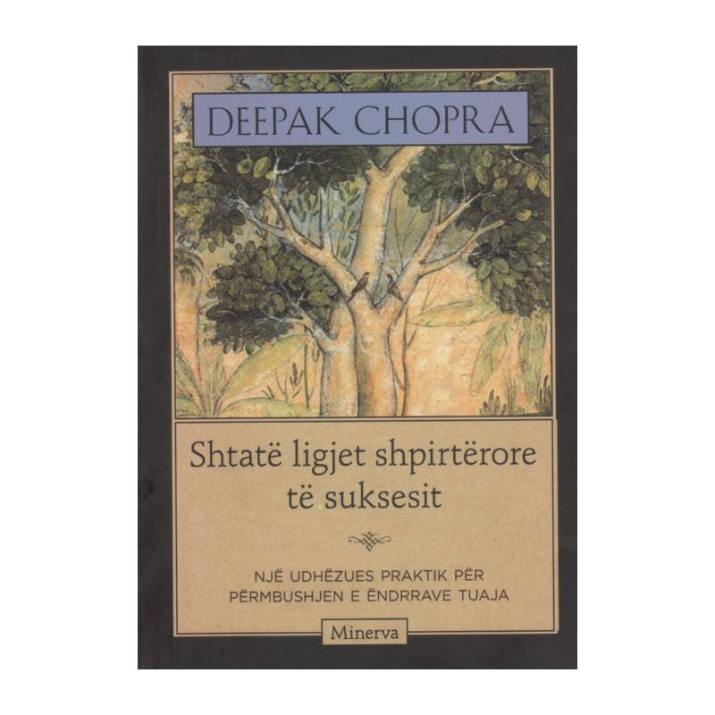 Shtate ligjet shpirterore te suksesit, Deepak Chopra