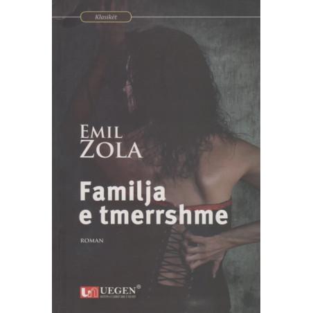 Familja e tmerrshme, Emil Zola