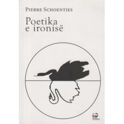 Poetika e ironise, Pierre Schoentjes