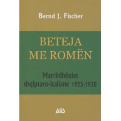 Beteja me Romen, Bernd J. Fischer