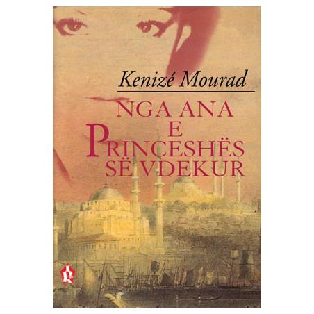Nga ana e princeshes se vdekur, Kenize Mourad