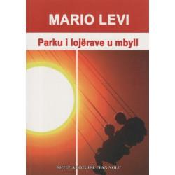 Parku i lojerave u mbyll, Mario Levi