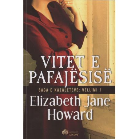 Saga e Kazaleteve, Vitet e pafajesise, Elizabeth Jane Howard, vol. 1
