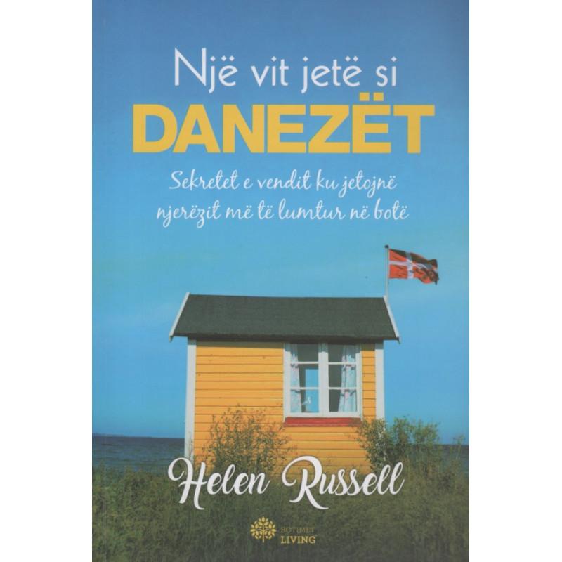 Nje vit jete si danezet, Helen Russell