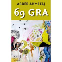 69 gra, Arber Ahmetaj