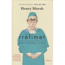 Rrefimet, Henry Marsh