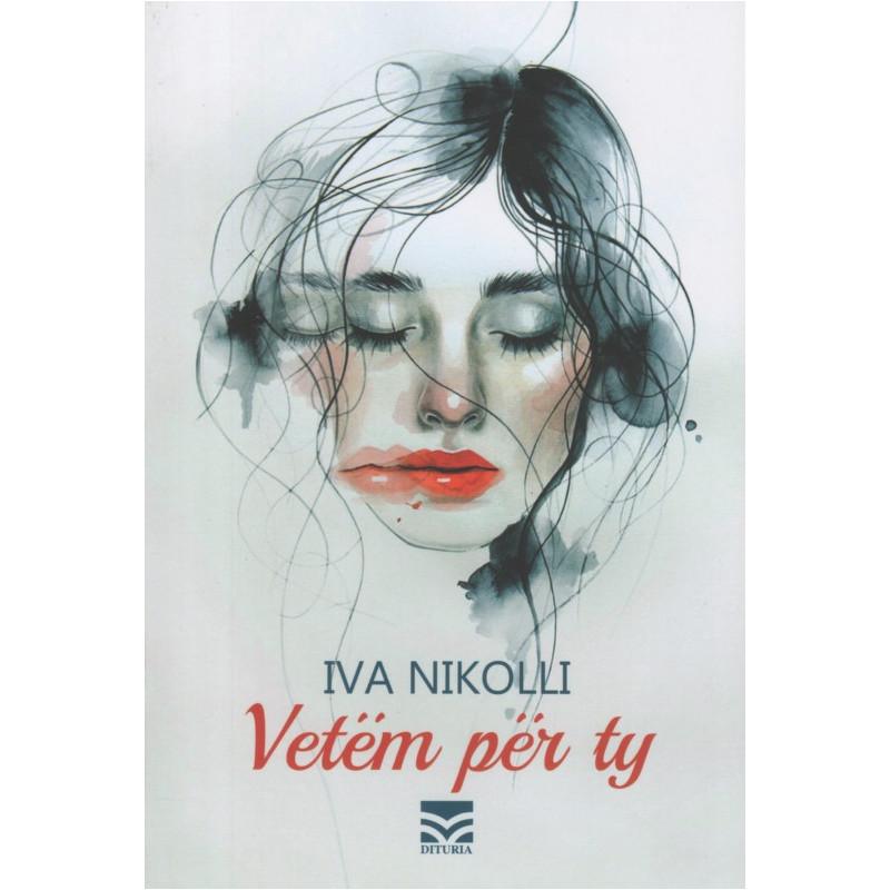 Vetem per ty, Iva Nikolli