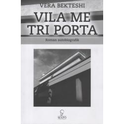 Vila me tri porta, Vera Bekteshi