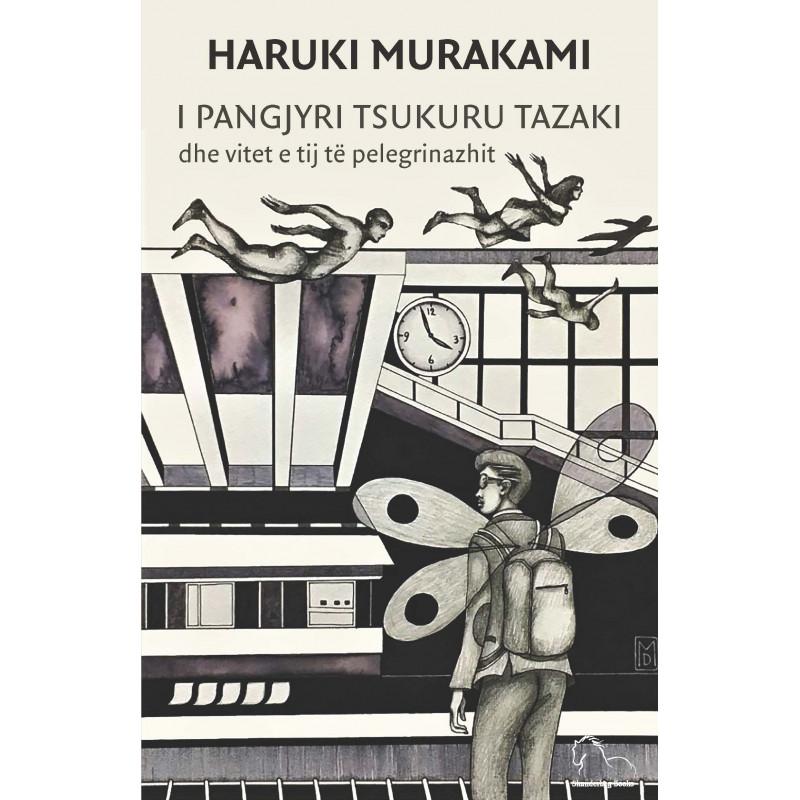 I pangjyri Tsukuru Tazaki dhe vitet e tij te pelegrinazhit, Haruki Murakami