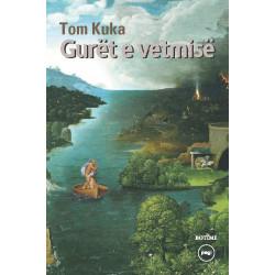 Guret e vetmise, Tom Kuka