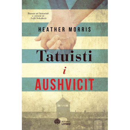 Tatuisti i Aushvicit, Heather Morris
