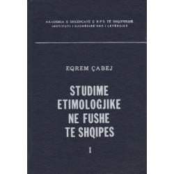Studime etimologjike ne fushe te Shqipes vol. 1, Eqrem Cabej