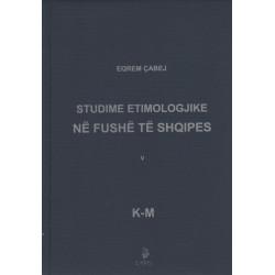 Studime etimologjike ne fushe te shqipes, Eqrem Cabej, vol. 5