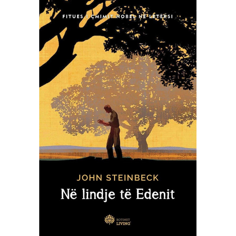 Ne lindje te Edenit, John Steinbeck