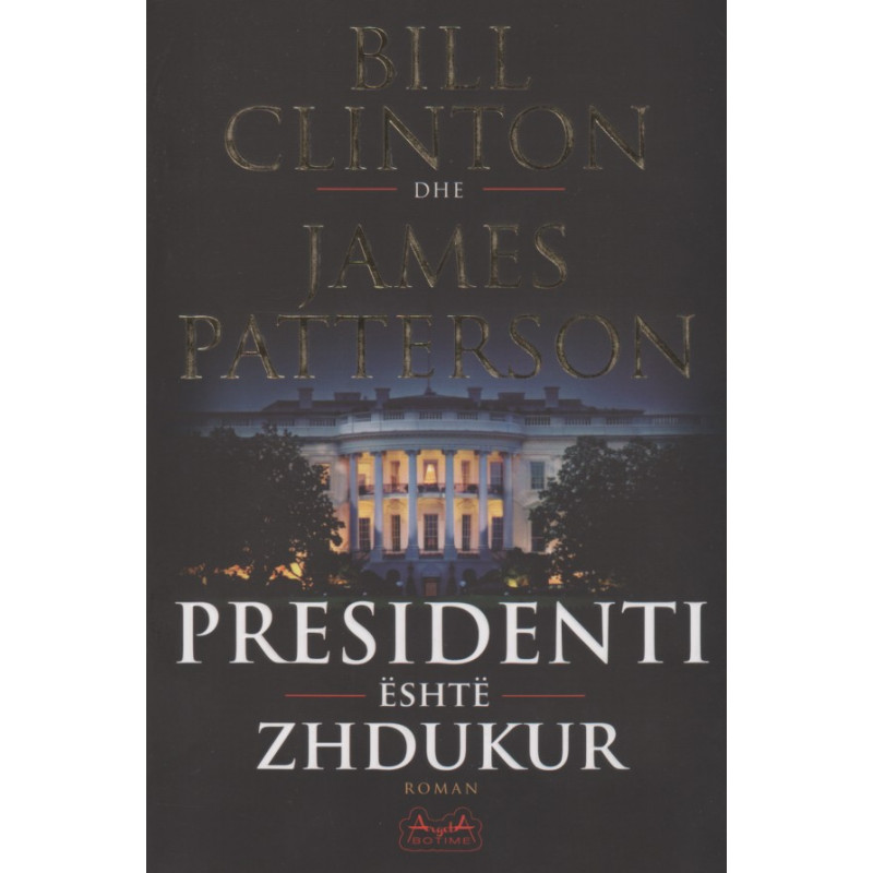 Presidenti eshte zhdukur, Bill Clinton, James Patterson