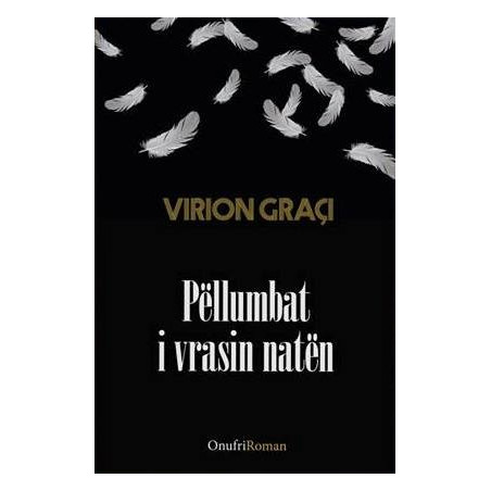 Pellumbat i vrasin naten, Virion Graci