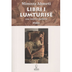 Libri i lumturise ose lulet e fjetura, Mimoza Ahmeti
