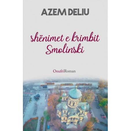 Shenimet e krimbit Smolinski, Azem Deliu
