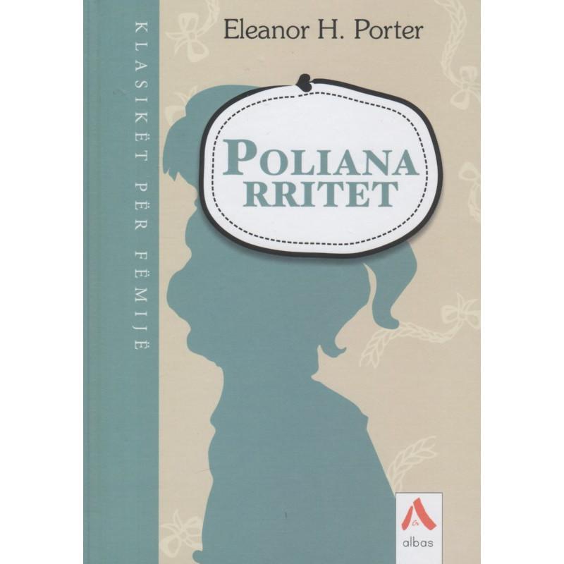 Poliana rritet, Eleanor H. Porter