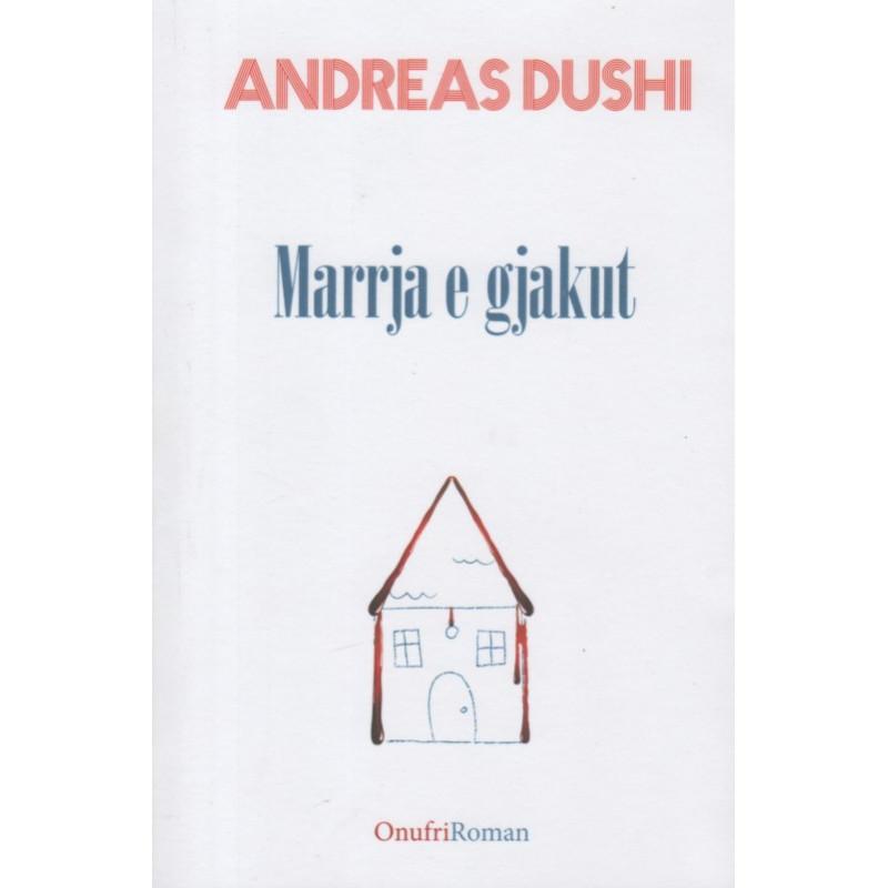 Marrja e gjakut, Andreas Dushi