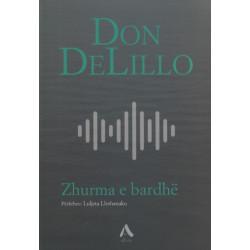 Zhurma e bardhe, Don DeLillo