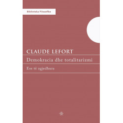 Demokracia dhe totalitarizmi, Claude Lefort