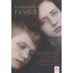 Guximi qe u duhet lumenjve, Emmanuelle Favier