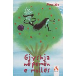 Gjyshja ne pemen e molles, Mira Lobe