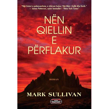 Nen qiellin e perflakur, Mark Sullivan
