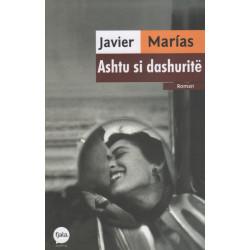 Ashtu si dashurite, Javier Marias