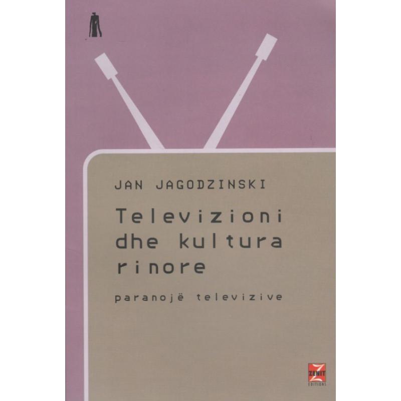 Televizioni dhe kultura rinore, Jan Jagodzinski