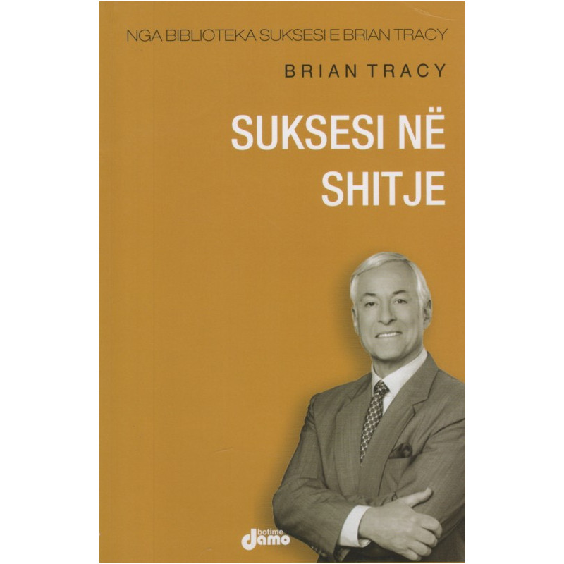 Suksesi ne shitje, Brian Tracy