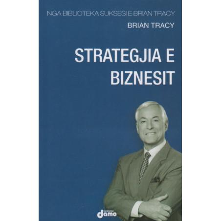 Strategjia e biznesit, Brian Tracy